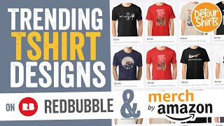 How to Research Trending TShirt Designs for Merch by Amazon using RedBubble
