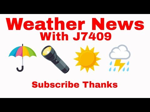 Weather News with J7409 Also Tropical update Monday Sept 24,2018