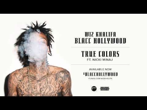 Wiz Khalifa  True Colors ft Nicki Minaj  Audio