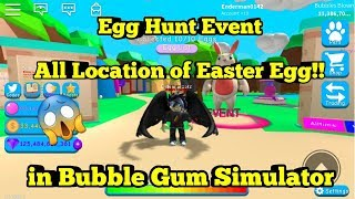 All Location of Easter Egg!! in Bubble Gum Simulator (Roblox)