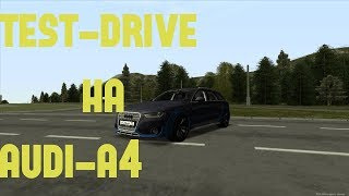 MTA Province Test-Drive на Audi-A4