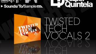 Twisted Tech Vocals 2 Sounds To Sample: Demo 1
