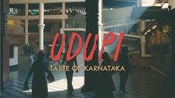 Hunt for the Masala Dosa - UDUPI - Taste of Karnataka (Episode 1)