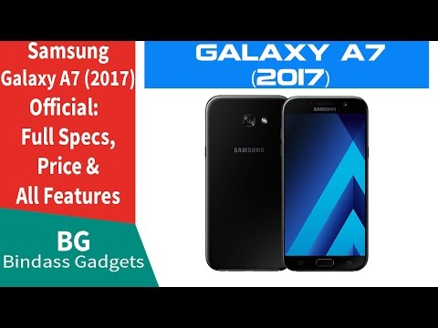 Samsung Galaxy A7(2017) - Full Specifications, Price & Features Details