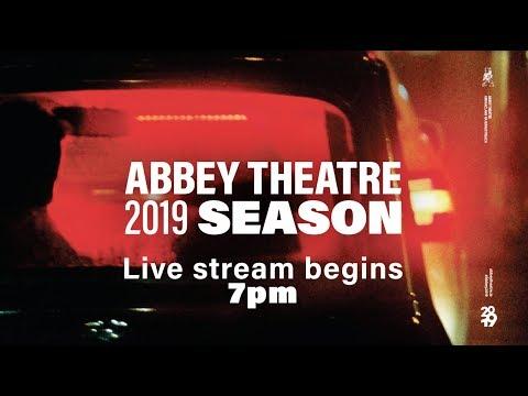 Abbey Theatre 2019 Season Launch | #Abbey2019