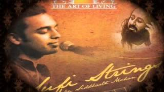 Je Tu Naa | The Art Of Living Bhajan Song by Sidharth Mohan
