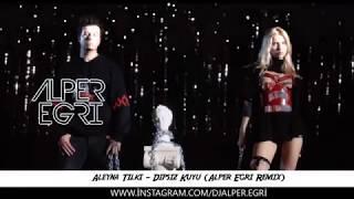 Aleyna Tilki Dipsiz Kuyum Remix