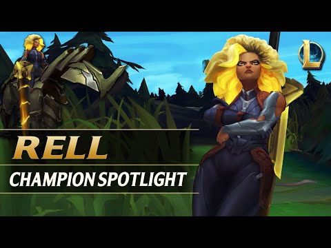 RELL CHAMPION SPOTLIGHT - League of Legends