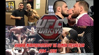 BELGESEL | Khabib Nurmagomedov vs. Conor McGregor - 2014'den 2018'e!