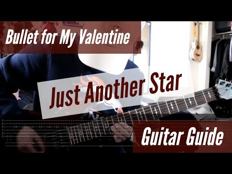 Bullet for My Valentine - Just Another Star Guitar Guide