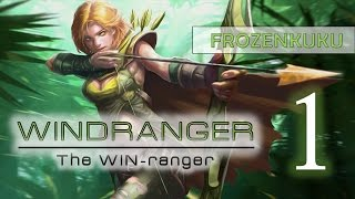 Windranger | DOTA 2 Gameplay Episode 1 (The WINranger)