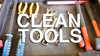 How to Clean Your Tools