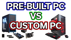 Custom PC vs Pre-Built PC - Which should you choose?