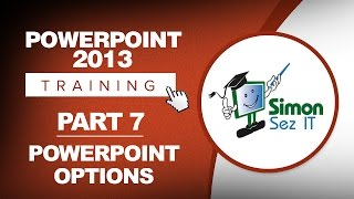 PowerPoint 2013 for Beginners Part 7: PowerPoint Options