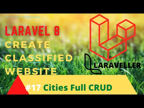 How to Make Classified  Website with Laravel 8 - #17 Cities Full CRUD