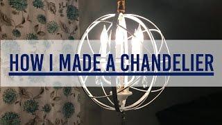 HOW I MADE A DIY CHANDELIER - Dining Room Makeover Part 1