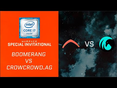 [Matches] Warface Special Invitational: Boomerang VS CrowCrowd.AG