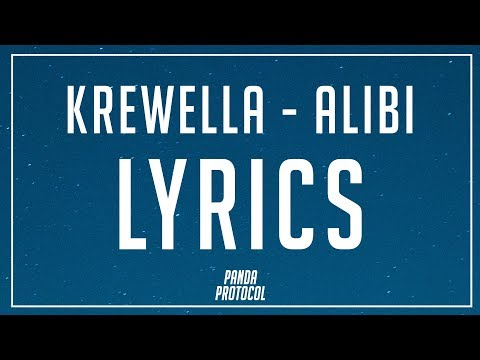 Krewella - Alibi  (Lyrics / Lyrics Video) 😍