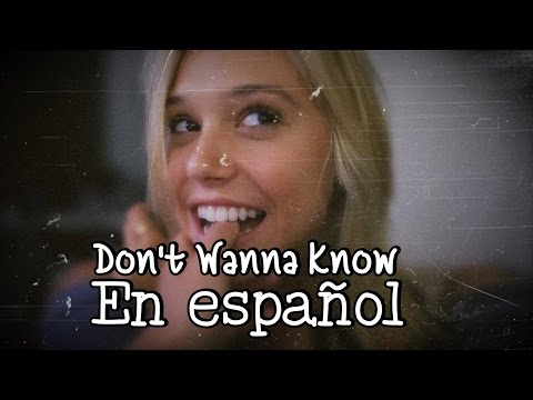 Don't Wanna Know (Spanish Version) Maroon 5 ft....