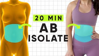 20 Minute Total Abs, Core & Oblique Isolate Workout | At home, no equipment ab building exercises!