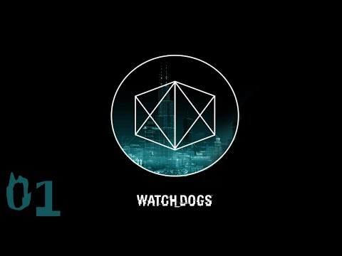 Watch Dogs E01: Hack The Planet!!