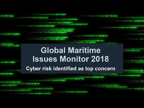 Global Maritime Issues Monitor 2018: Cyber Risk