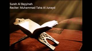 98.Al Bayyinah by Muhammad Taha Al Junayd