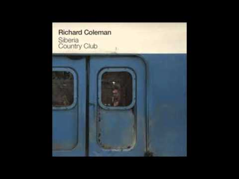 Richard Coleman - Siberia Country Club (Album Completo)