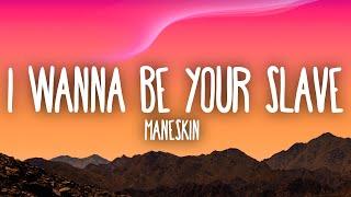 Måneskin - I WANNA BE YOUR SLAVE (Lyrics/Testo) Eurovision 2021