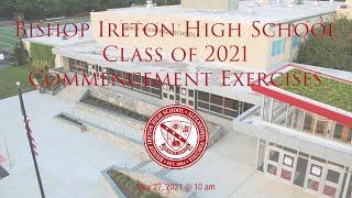 Bishop Ireton High School 2021 Commencement Exercises