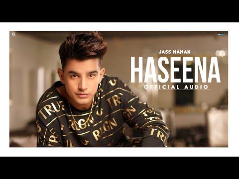 Haseena : Jass Manak | MixSingh | (Official Song) New Punjabi Song 2020 | Geet MP3