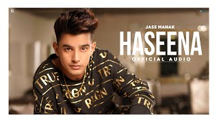 Haseena : Jass Manak | MixSingh | (Official Song) New Punjabi Song 2020 | Geet MP3