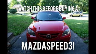Zapętlaj You NEED To Know This BEFORE BUYING A MAZDASPEED 3!   Pat Roell