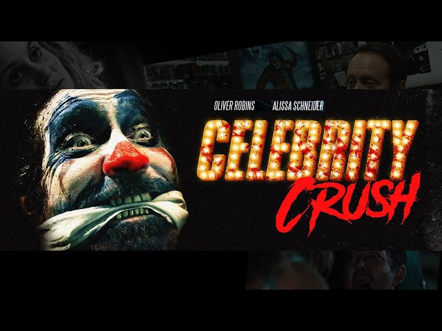 CELEBRITY CRUSH – Official Trailer