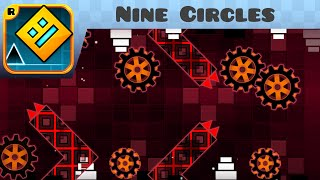 Geometry Dash - Nine circles (Demon) - by Zobros (me)