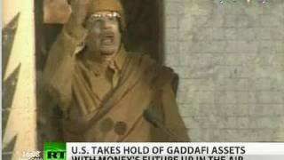 Wealth Warfare: US grabs Gaddafi assets, Libya to kiss cash goodbye?