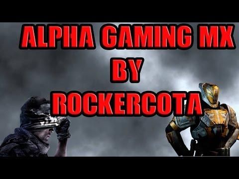 Bienvenidos Al Canal Alpha Gaming Mexico By RockerCota