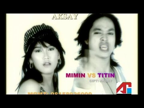 Aksay & D'Powers - Mimin Vs Titin