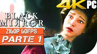 BLACK MIRROR Gameplay Walkthrough #1 PC GAMEPLAY 4K 60FPS - HORROR GAME