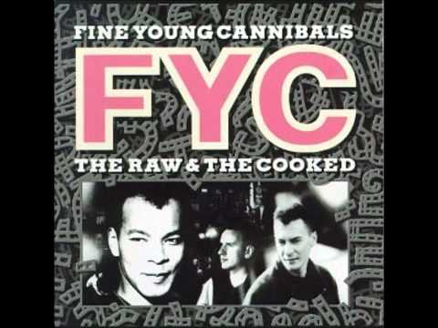 Fine young cannibals,As hard as it is    YouTube