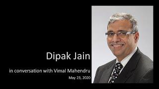 Dean Dipak Jain, on Future of Education,  in conversation with Vimal Mahendru, May 23, 2020