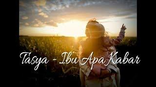 Tasya Ibu Apa Kabar Lyric Video