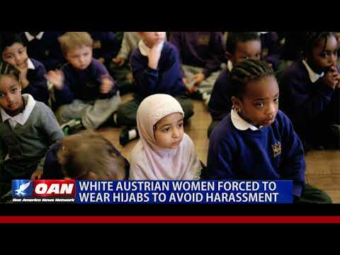 White Austrian women forced to wear hijabs to avoid harassment