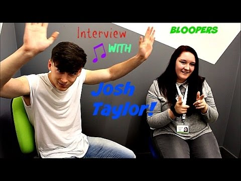 Interview bloopers with Josh Taylor!