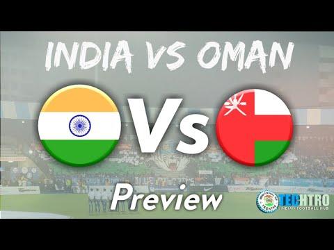 India Vs Oman | Preview