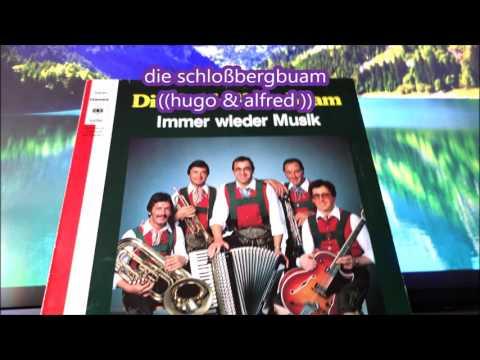 ♫ ♫´DIE SCHLOßBERGBUAM  musik mp3