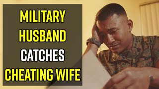 Military Guy Catches Wife Cheating, What he does next will SHOCK YOU!!!! - Life Lessons With Luis