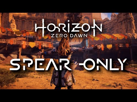 I Beat Horizon Zero Dawn With Only The Spear!
