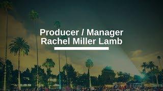 Rachel Miller Lamb producer manager interview