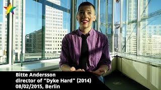 DYKE HARD, Berlinale interview with director Bitte Andersson